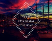 Best time Sell San Diego My Home